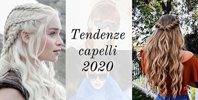TENDENZA MODA CAPELLI 2020